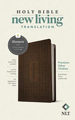 NLT Premium Value Thinline Bible  Filament Enabled Edition  Leatherlike  Dark Brown Cross
