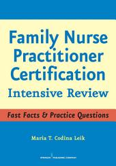 Family Nurse Practitioner Certification: Intensive Review