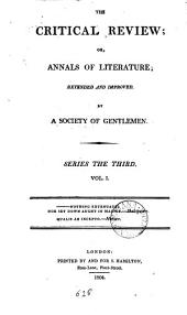 The Critical Review: Or, Annals of Literature: Volume 1