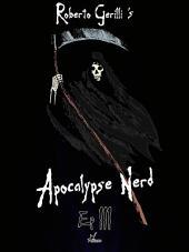 Apocalypse Nerd - Ep3 : Volume 4