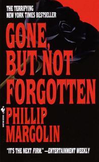 Gone  But Not Forgotten Book