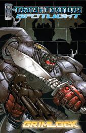Transformers: Spotlight - Grimlock