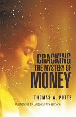 Cracking the Mystery of Money