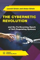 The Cybernetic Revolution and the Forthcoming Epoch of Self Regulating Systems PDF