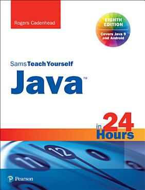 Java in 24 Hours  Sams Teach Yourself  Covering Java 9  PDF