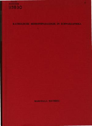 Katholische Missionsp  dagogik in Schwarzafrika PDF