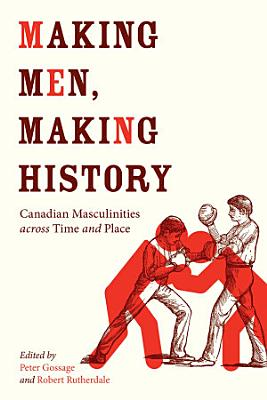 Making Men  Making History