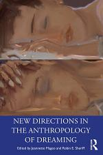 New Directions in the Anthropology of Dreaming