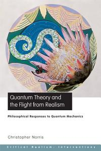 Quantum Theory and the Flight from Realism PDF