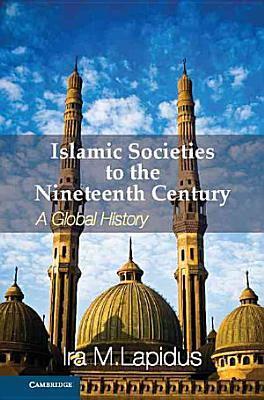 Islamic Societies to the Nineteenth Century PDF