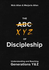 The XYZ Of Discipleship