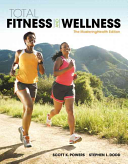 Total Fitness and Wellness  the MasteringHealth Edition