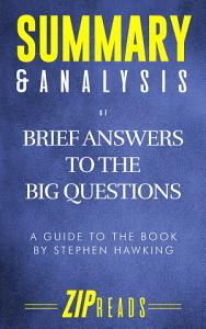 Summary   Analysis of Brief Answers to the Big Questions Book