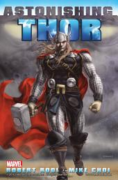 Astonishing Thor: Volume 1