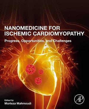 Nanomedicine for Ischemic Cardiomyopathy