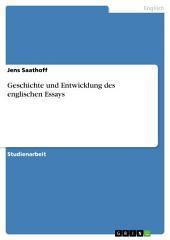 Geschichte und Entwicklung des englischen Essays