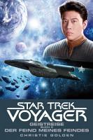 Star Trek   Voyager 4  Geistreise 2   Der Feind meines Feindes PDF