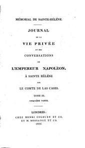Mémorial de Sainte Hélène: journal de la vie privée et des conversations de l'Empereur Napoléon, à Sainte Hélène, Volume5