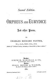 Orpheus and Eurydice, and Other Poems