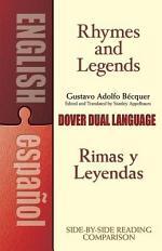 Rhymes and Legends (Selection)/Rimas Y Leyendas (selección)