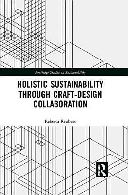 Holistic Sustainability Through Craft Design Collaboration PDF