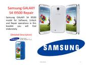 Samsung GALAXY S4 I9500 Repair (Detailed Description)