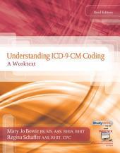 Understanding ICD-9-CM Coding: A Worktext: Edition 3