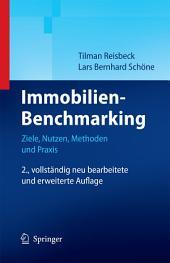 Immobilien-Benchmarking: Ziele, Nutzen, Methoden und Praxis, Ausgabe 2