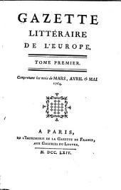 Gazette littéraire de l'Europe: Volume1