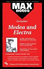 Medea & Electra (MAXNotes Literature Guides)