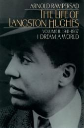The Life of Langston Hughes: Volume I: 1902-1941, I, Too, Sing America, Edition 2
