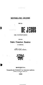 Historia del Colegio de la Compañía de Jesús de Pátzcuaro: Año de 1600