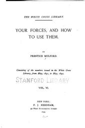 Your Forces, and how to Use Them: Volume 6