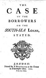The Case of the Borrowers on the South Sea Loans Stated PDF