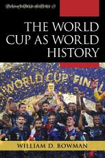 The World Cup as World History PDF