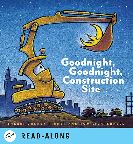 Download Goodnight  Goodnight Construction Site Book