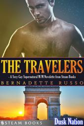 The Travelers - A Sexy Gay Supernatural M/M Novelette from Steam Books