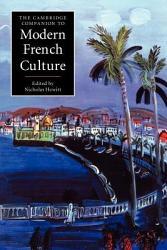 The Cambridge Companion to Modern French Culture PDF