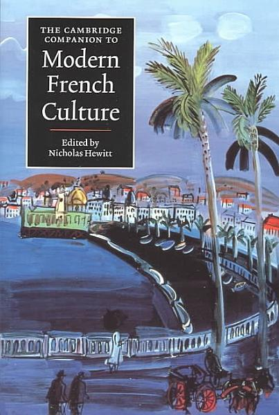The Cambridge Companion to Modern French Culture PDF