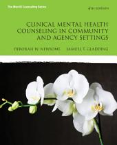 Clinical Mental Health Counseling in Community and Agency Settings: Edition 4