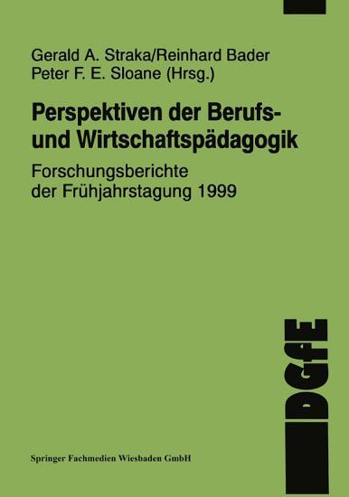 Perspektiven der Berufs  und Wirtschaftsp  dagogik PDF
