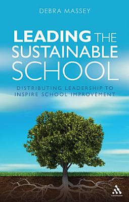 Leading the Sustainable School PDF
