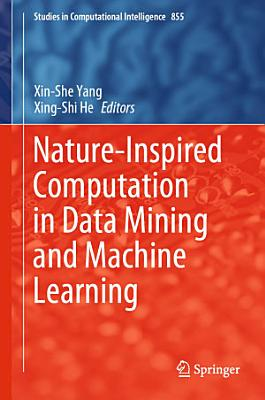 Nature-Inspired Computation in Data Mining and Machine Learning