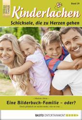 Kinderlachen - Folge 029: Eine Bilderbuch-Familie - oder?