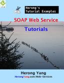 SOAP Web Service Tutorials - Herong's Tutorial Examples