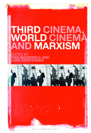 Third Cinema  World Cinema and Marxism