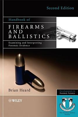 Handbook of Firearms and Ballistics PDF