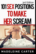 101 Sex Positions to Make Her Scream  PDF