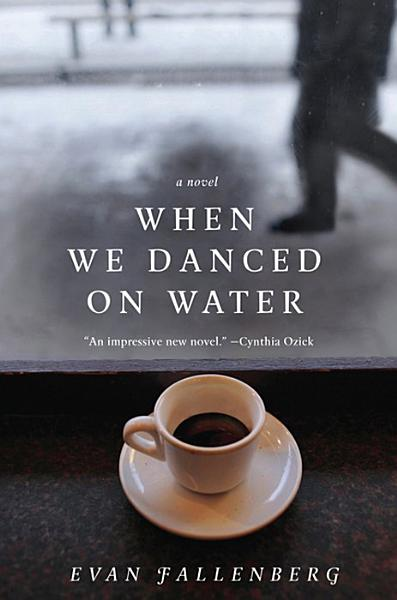 Download When We Danced on Water Book