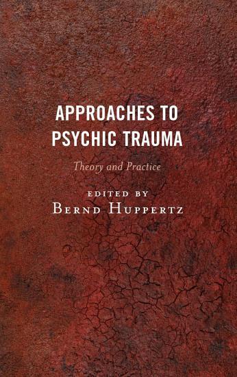 Approaches to Psychic Trauma PDF